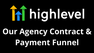 Our GoHighLevel Agency Contract & Payment Funnel