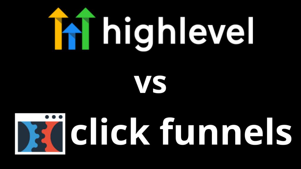 GoHighLevel vs ClickFunnels